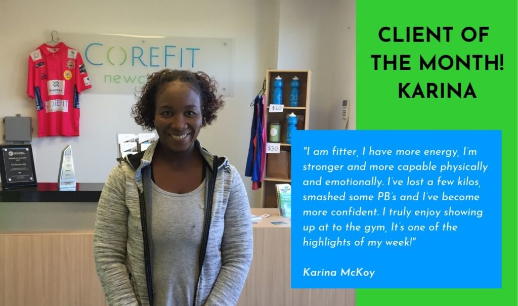 Client of the Month - Karina